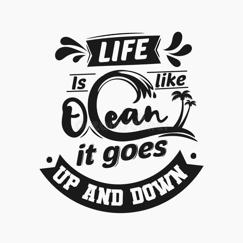 Het leven is als oceaan, gaat het uit en verslaat Premie motievencitaat Typografiecitaat Vectorcitaat met witte achtergrond stock illustratie