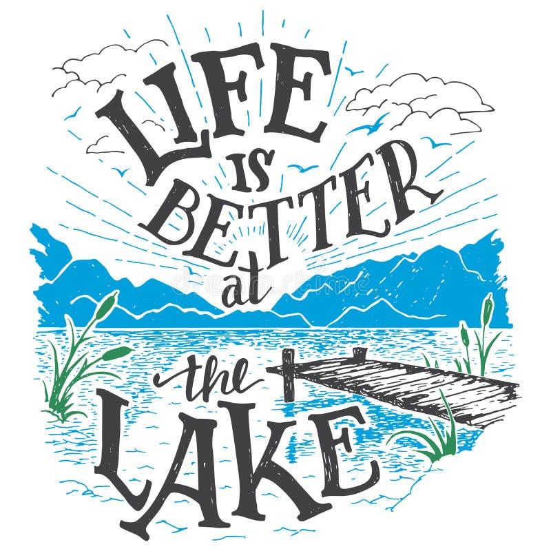 Het leven is beter bij het meer hand-van letters voorziend teken stock illustratie