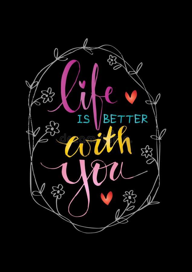 Het leven is beter met u stock illustratie