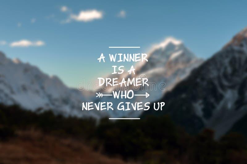 Het leven citeert - een winnaar is een escapist die nooit opgeeft stock afbeeldingen