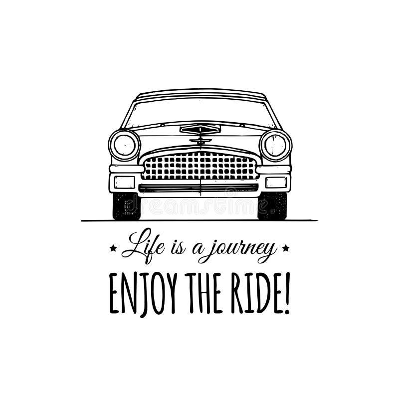 Het leven is een reis, geniet van het rit motievencitaat Uitstekend retro automobiel embleem Vector inspirational affiche stock illustratie