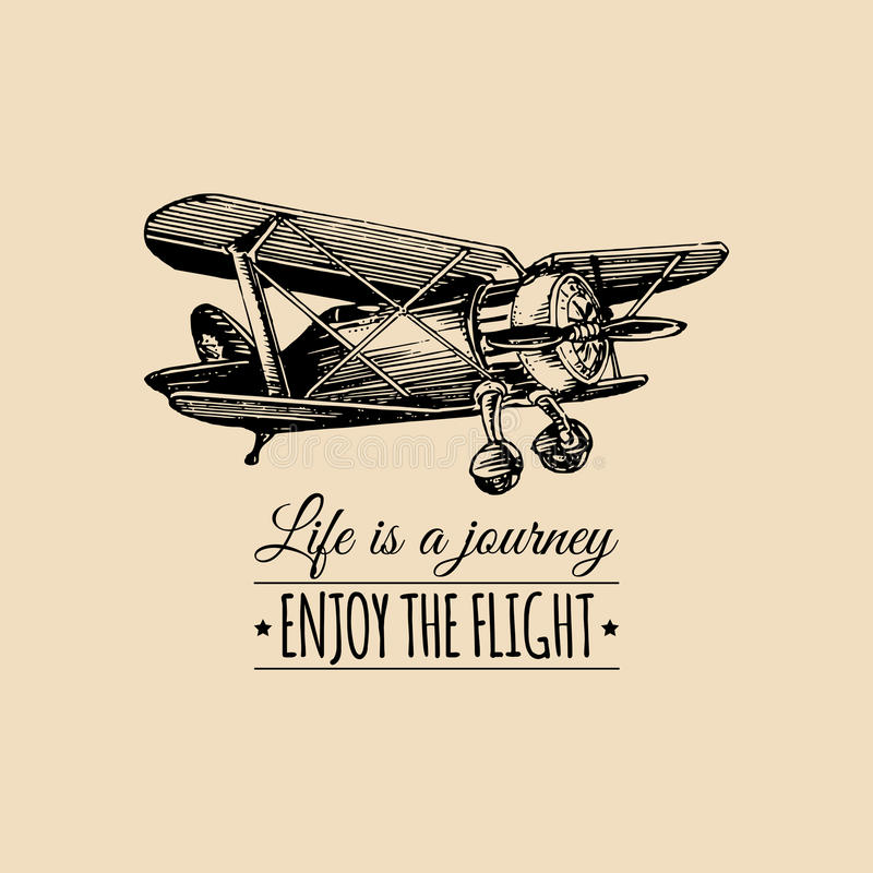 Het leven is een reis, geniet van het vlucht motievencitaat Uitstekend retro vliegtuigembleem Hand geschetste luchtvaartillustrat stock illustratie