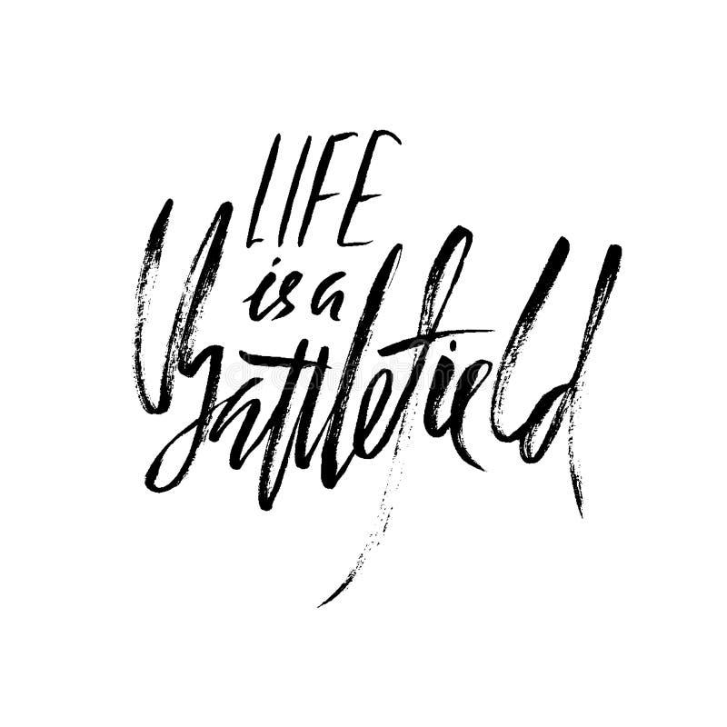 Het leven is een slagveld Hand het getrokken van letters voorzien Vectortypografieontwerp Met de hand geschreven inschrijving vector illustratie