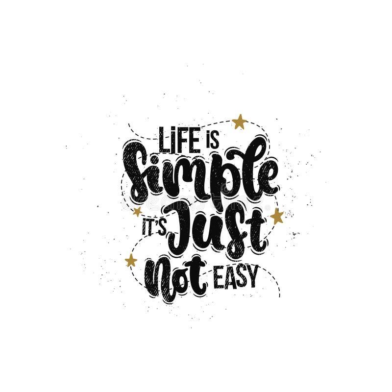 Het leven is eenvoudig het is enkel niet gemakkelijk vector illustratie