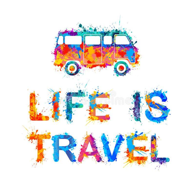 Het leven is reis Inschrijving van plonsverf stock illustratie