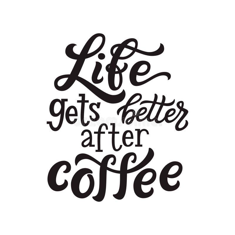 Het leven wordt beter na koffie royalty-vrije illustratie