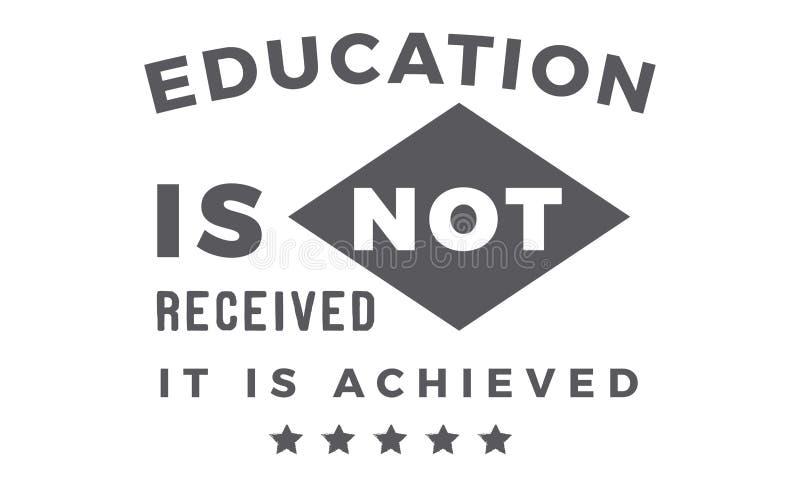 Het onderwijs wordt niet ontvangen Het wordt bereikt vector illustratie