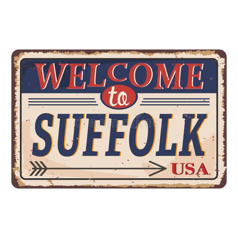 Het onthaal aan de Uitstekende spatie van Suffolk roestte de Vectorillustratie van het metaalteken op witte achtergrond stock illustratie