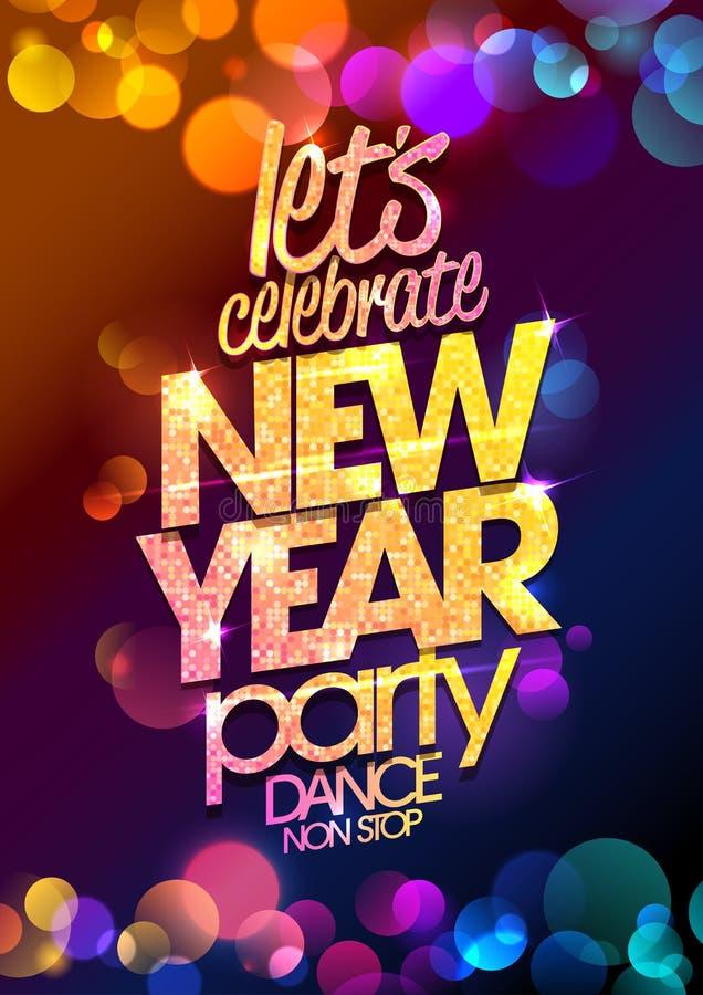 Het ontwerp van de nieuwjaarpartij met multicolored achtergrond van bokehlichten royalty-vrije illustratie