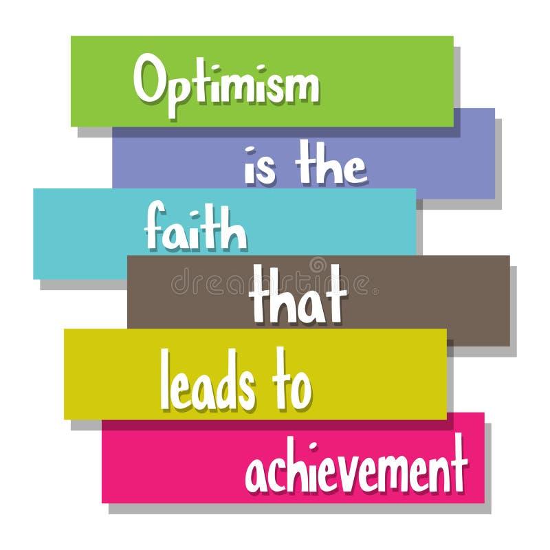 Het optimisme is het geloof dat tot voltooiing leidt vector illustratie