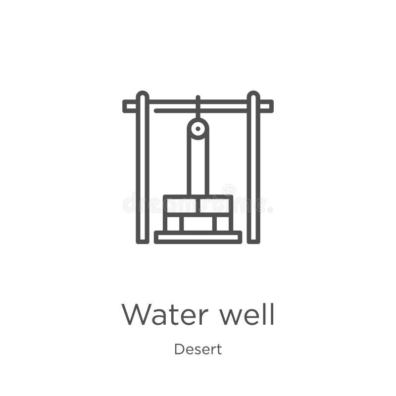 het pictogramvector van de waterput van woestijninzameling Dunne van het de putoverzicht van het lijnwater het pictogram vectoril royalty-vrije illustratie