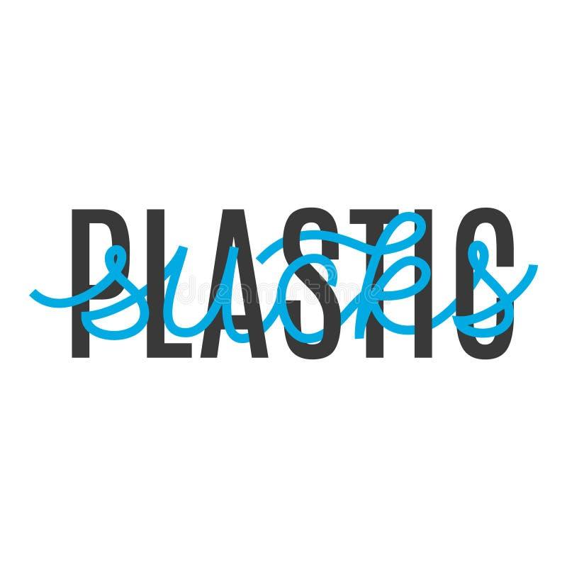 Het plastiek zuigt Vectortypografieslogan stock illustratie