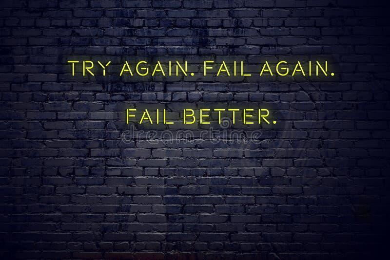 Het positieve inspirerende citaat op neonteken tegen bakstenen muur probeert opnieuw ontbreekt opnieuw beter ontbreekt vector illustratie