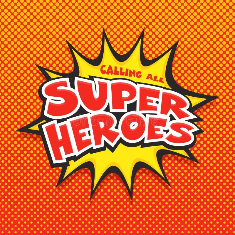 Het roepen van alle Super Helden, Pop-art stock illustratie