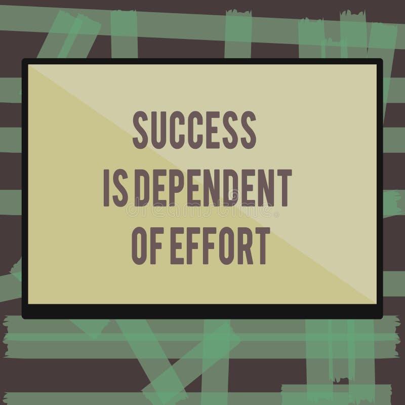 Het schrijven de nota die Succes tonen is Afhankelijk van Inspanning De bedrijfsfoto demonstratie levert inspanning om Blijvend V vector illustratie