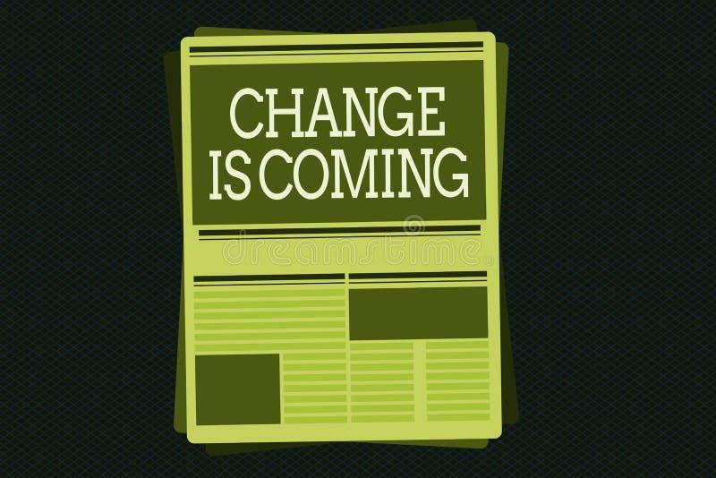 Het schrijven de nota die Verandering tonen komt Bedrijfsfoto die vertellend iemand die toekomst die verschillend gaan zijn demon stock illustratie