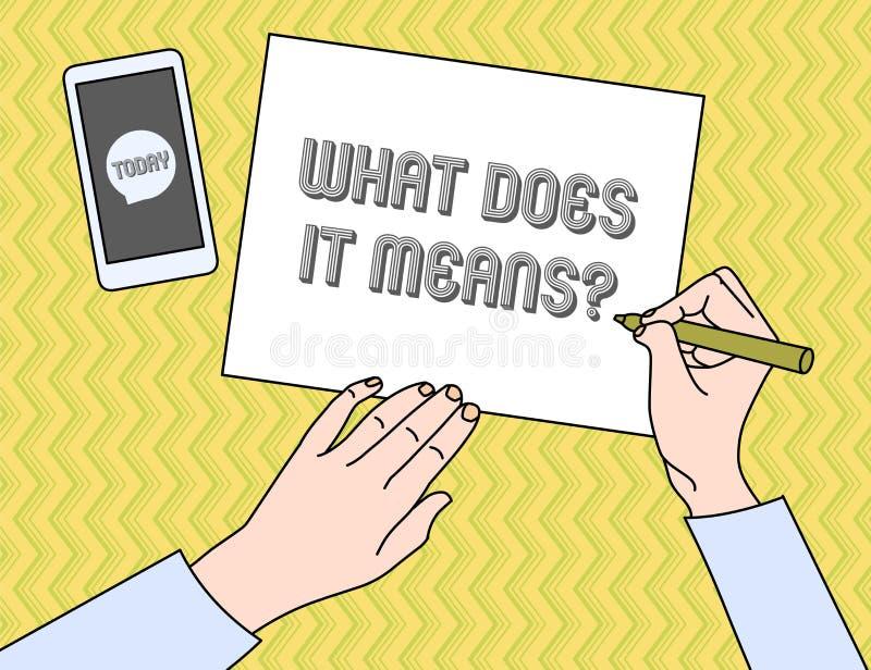 Het schrijven de nota die wat tonen het doet betekent Vraag Bedrijfsfoto demonstratie het vragen betekenend iets zei en niet vector illustratie