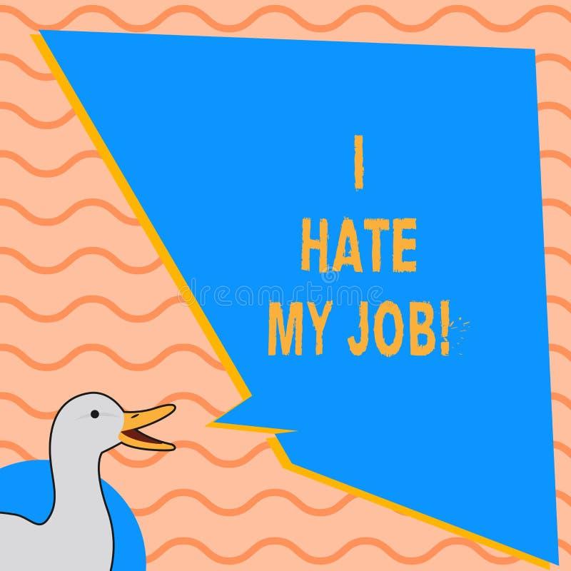 Het schrijven nota die haat ik Mijn Baan tonen Bedrijfsfoto die Hatend uw positie die van uw bedrijf Slechte carrière niet houden royalty-vrije illustratie