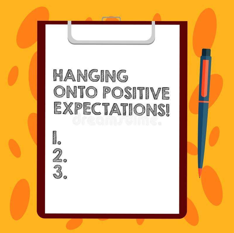 Het schrijven nota die het Hangen op Positieve Verwachtingen tonen Het optimisme van de bedrijfsfoto demonstratiemotivatie denken stock illustratie