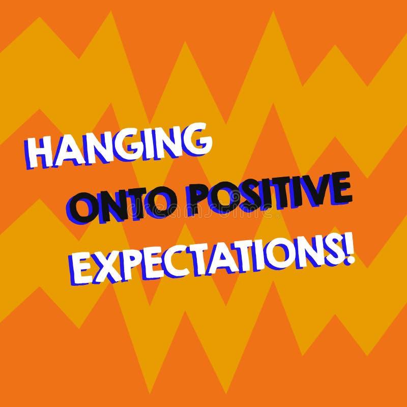 Het schrijven nota die het Hangen op Positieve Verwachtingen tonen Het optimisme van de bedrijfsfoto demonstratiemotivatie denken royalty-vrije illustratie