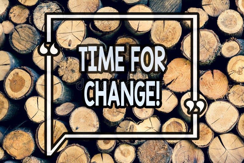 Het schrijven nota die Tijd voor Verandering tonen Kans van het de Evolutie Nieuwe Begin van het bedrijfsfoto demonstratie de Ver royalty-vrije stock foto's