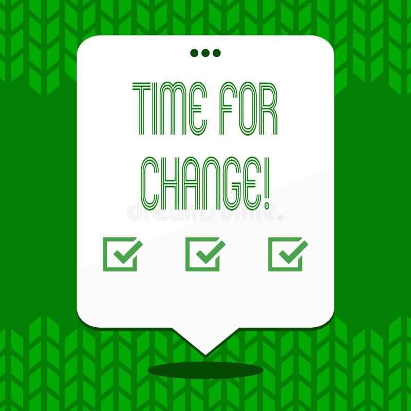 Het schrijven nota die Tijd voor Verandering tonen Kans van het de Evolutie Nieuwe Begin van het bedrijfsfoto demonstratie de Ver stock illustratie