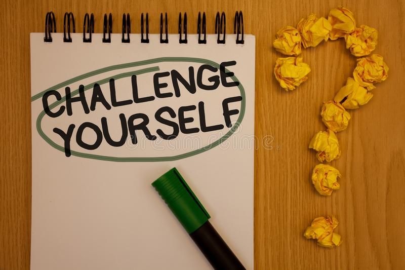 Het schrijven nota die Uitdaging zelf tonen De bedrijfsfoto die de Overwonnen Verbetering van de Vertrouwens Sterke Aanmoediging  stock afbeelding