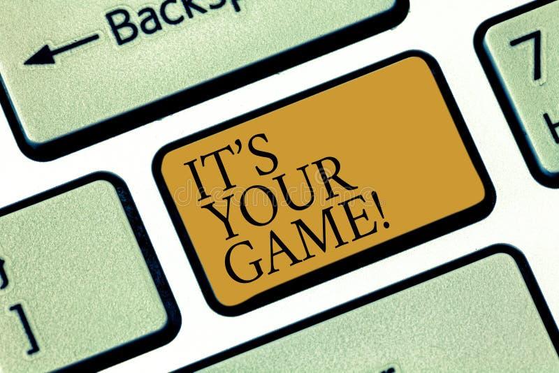 Het schrijven nota showingIt S Uw Spel De bedrijfsfoto die u is uw eigen strategieën van plan om succesvrije tijd te verkrijgen d royalty-vrije stock foto