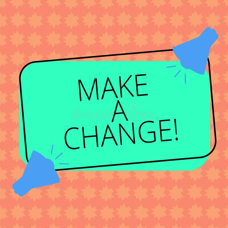 Het schrijven nota showingMake een Verandering De bedrijfsfoto demonstratie probeert nieuw ding evolueert de Evolutieverbetering  stock illustratie