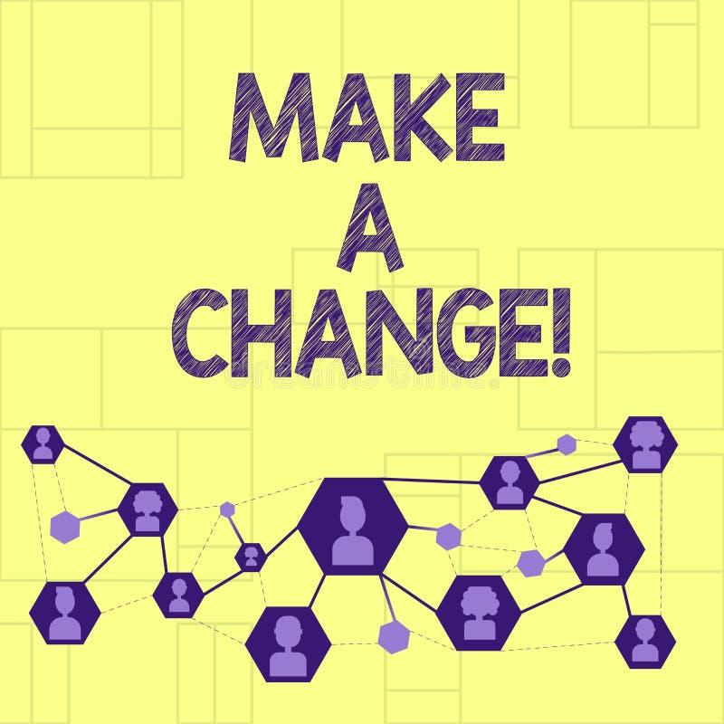 Het schrijven nota showingMake een Verandering De bedrijfsfoto demonstratie probeert nieuw ding evolueert de Evolutieverbetering  vector illustratie