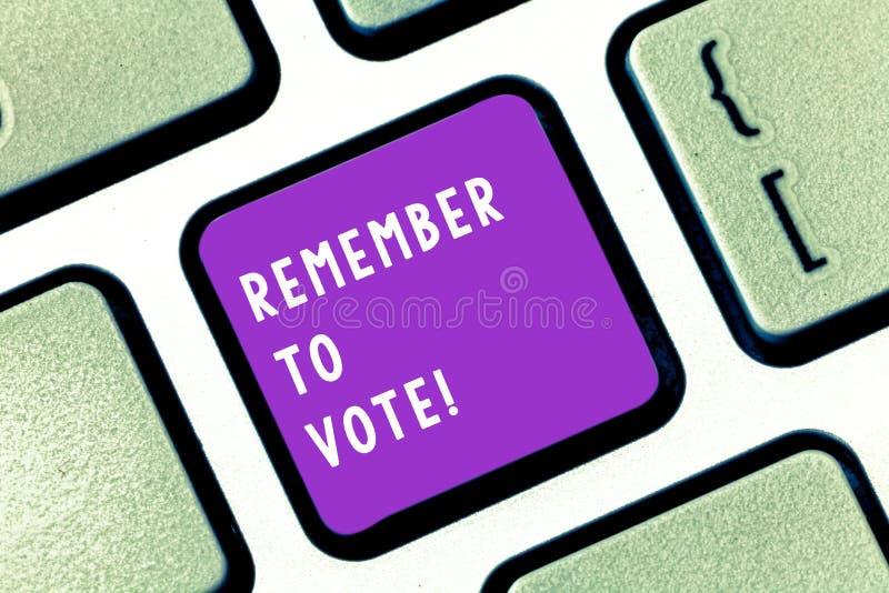 Het schrijven nota het tonen herinnert zich te stemmen De bedrijfsfoto demonstratie vergeet niet kies en uw stem aan recht geef stock afbeeldingen