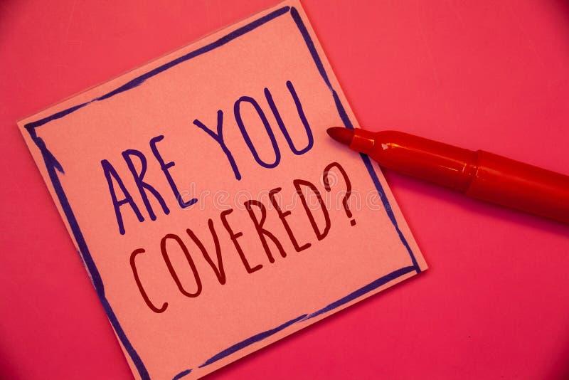 Het schrijven nota het tonen is u behandelde Vraag De bedrijfsfoto demonstratie heeft een Veiligheid en Ziektekostenverzekeringme stock foto's