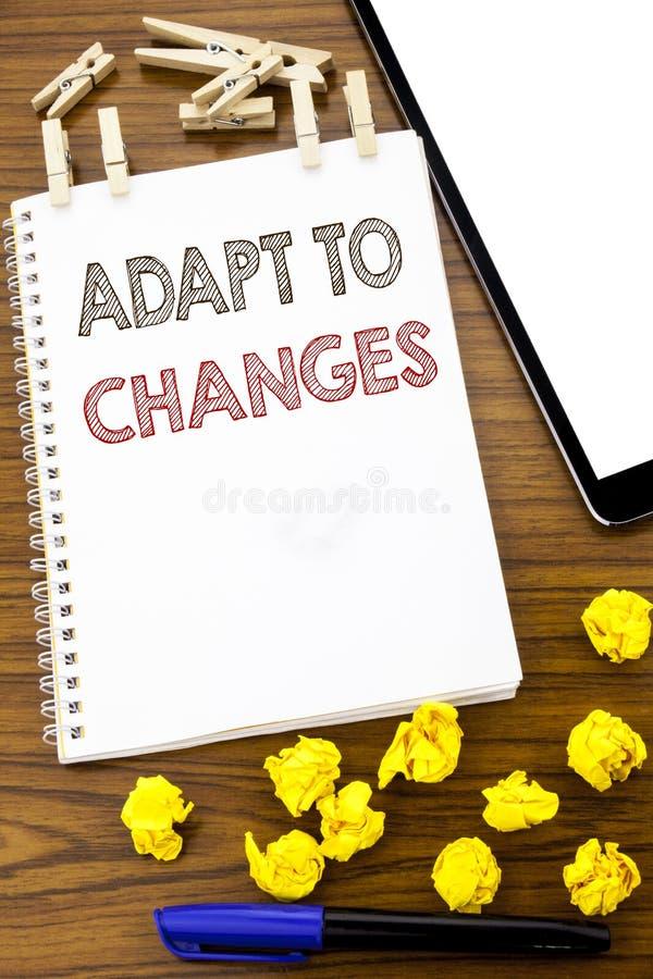 Het schrijven tekst het tonen past aan Veranderingen aan Bedrijfsconcept voor Aanpassings Nieuwe die Toekomst op notadocument wor royalty-vrije stock foto