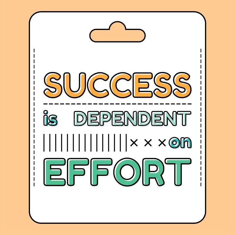 Het succes is afhankelijk van inspanning Inspirational en motievencitaat, uitdrukkingen in vlakke stijl royalty-vrije illustratie