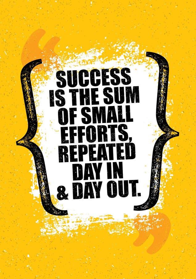 Het succes is de Som Kleine Inspanningen, binnen Herhaalde Dag en Dagtocht Het inspireren Creatief de Affichemalplaatje van het M stock illustratie