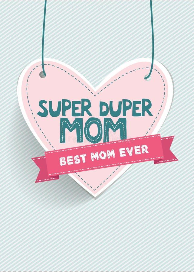 Het super dupermamma en het bedoelt uiterst goede/Gelukkige de groetkaart van de moedersdag royalty-vrije illustratie
