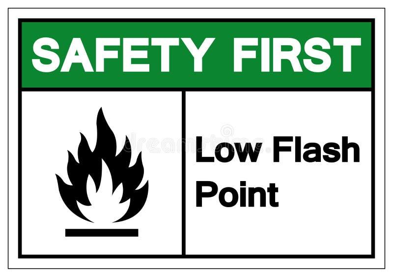 Het Symboolteken van het veiligheids isoleert het eerst Lage Vlampunt, Vectorillustratie, op Wit Etiket Als achtergrond EPS10 vector illustratie