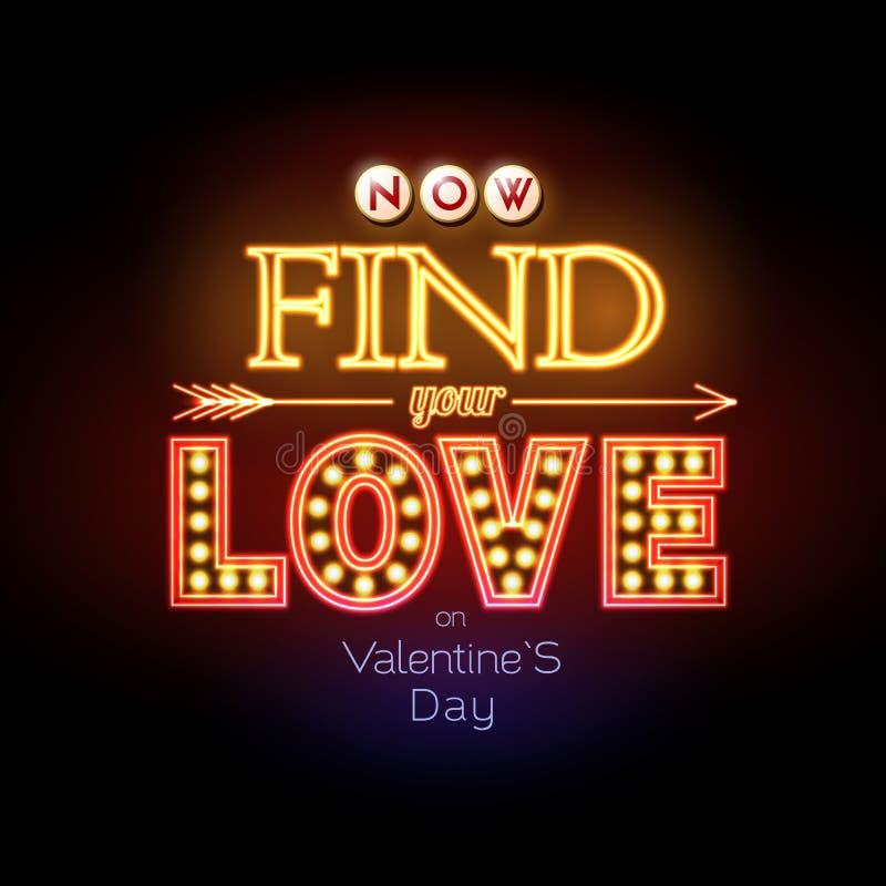 Het teken van het neon De achtergrond van de de dagtypografie van Valentine ` s Vind uw liefde royalty-vrije illustratie