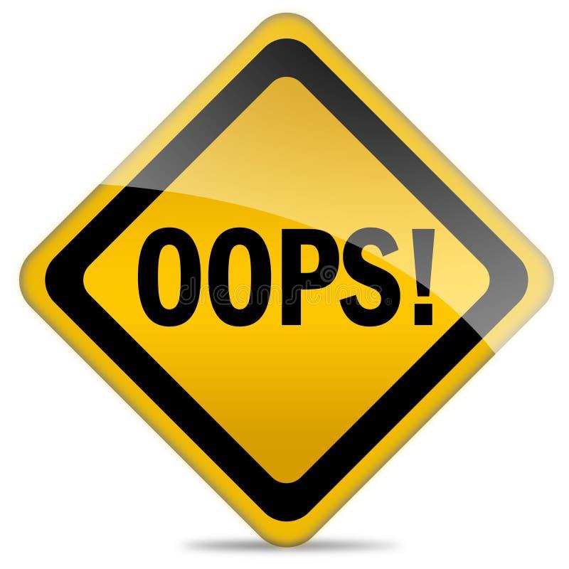 Het teken van Oops stock illustratie
