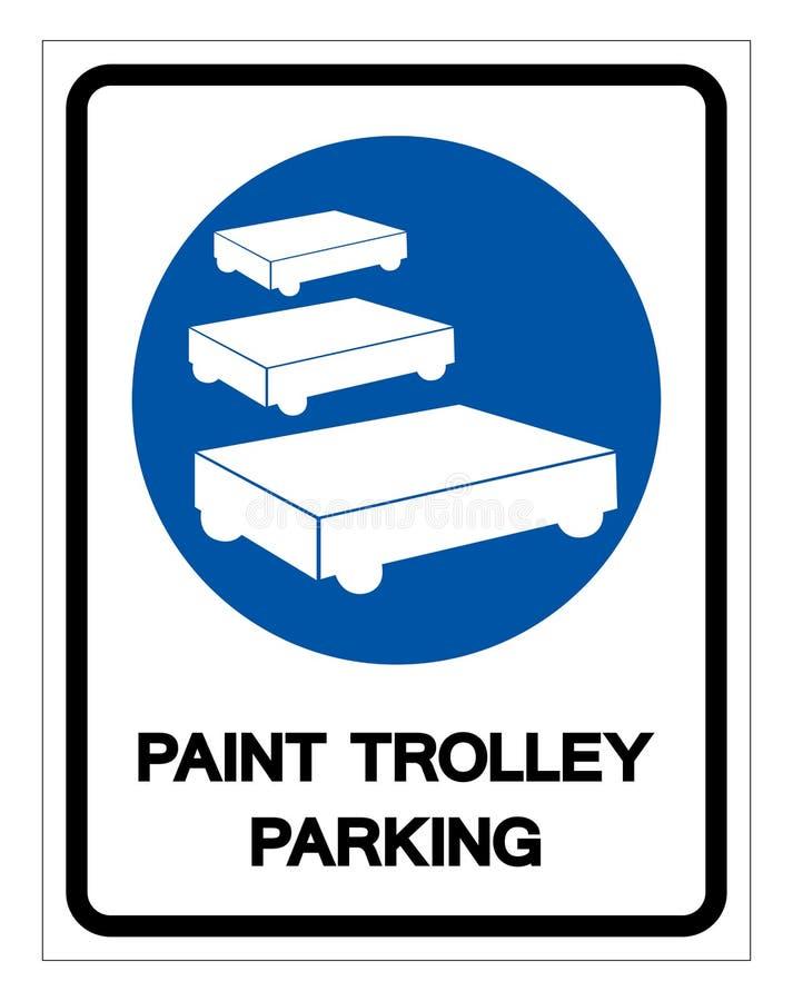 Het Teken van het het Parkerensymbool van het verfkarretje, Vectorillustratie, isoleert op Wit Etiket Als achtergrond EPS10 royalty-vrije illustratie