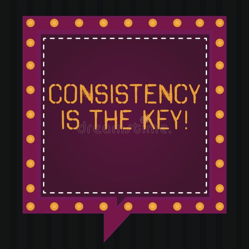 Het tekstteken die Consistentie tonen is de Sleutel De conceptuele foto Volledige Toewijding aan een Taak een gewoonte die proces royalty-vrije illustratie