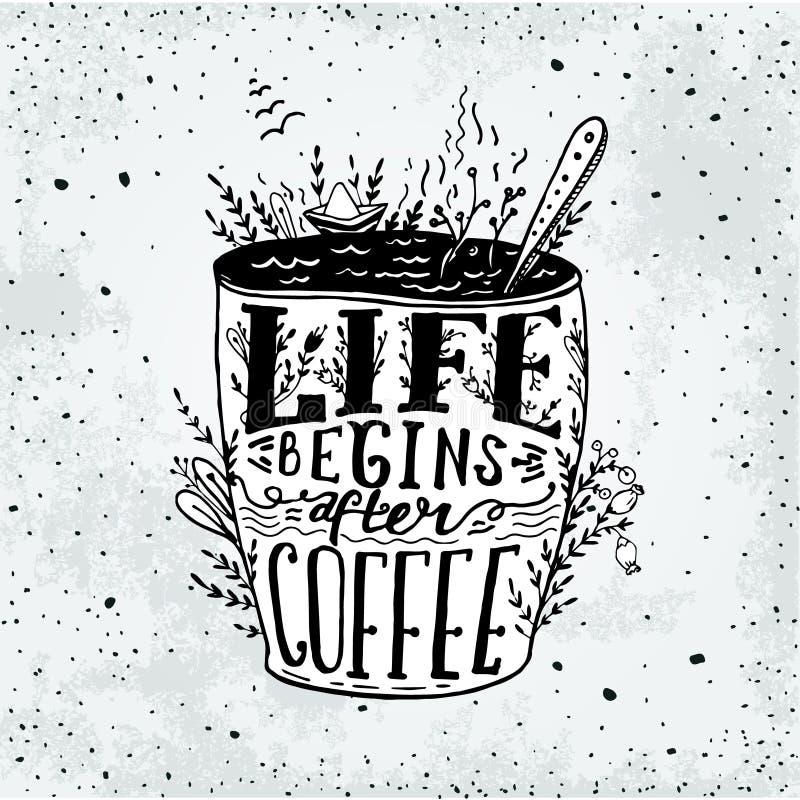 Het uitdrukkingsleven begint na de kaart van de koffiemok Vector handdrawn sketc stock illustratie