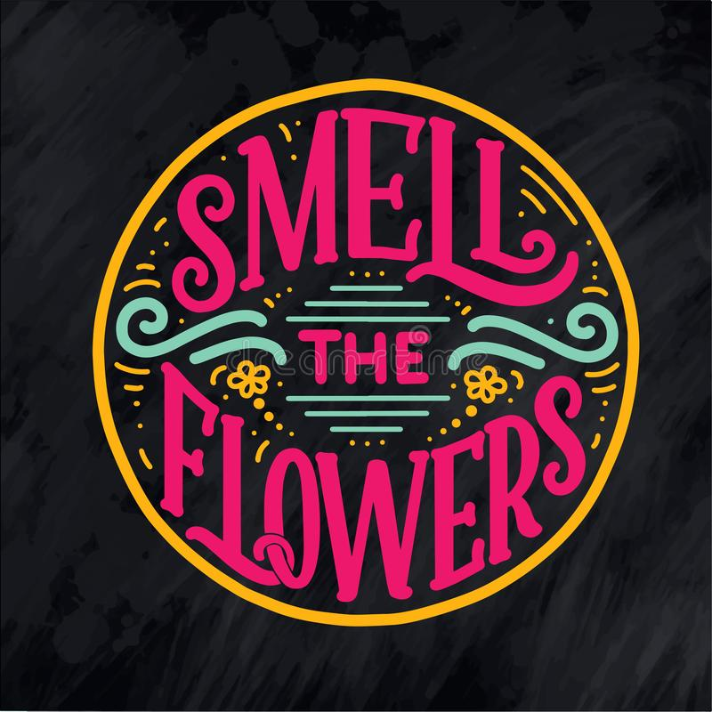 Het van letters voorzien citaat over bloemen, illustratie in vector wordt gemaakt die Prentbriefkaar, uitnodiging en t-shirtontwe royalty-vrije illustratie