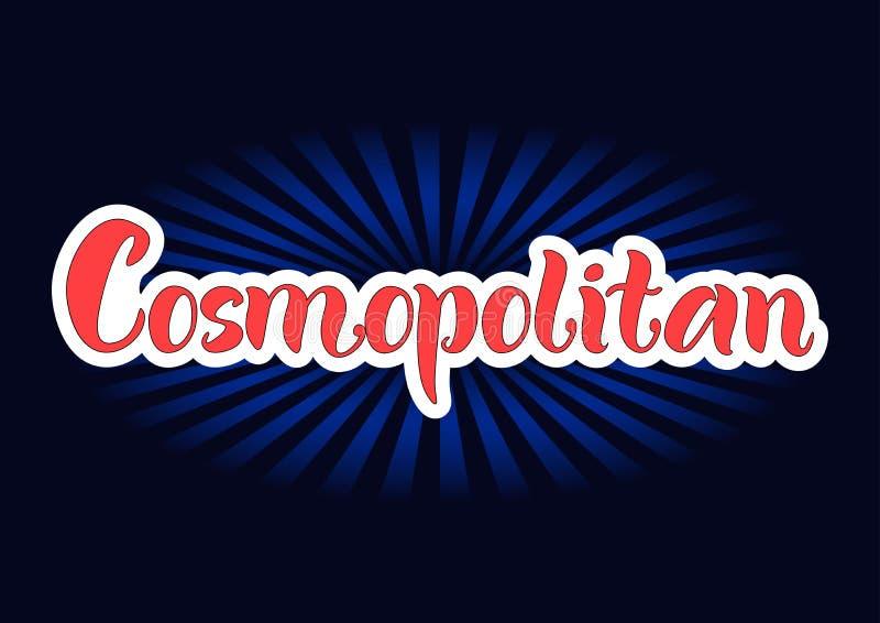 Het van letters voorzien van Kosmopolitisch in rood met witte overzichten op donkere achtergrond royalty-vrije illustratie