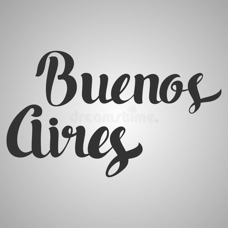 Het van letters voorzien van Buenos aires Hand geschreven Buenos aires Moderne Callig vector illustratie