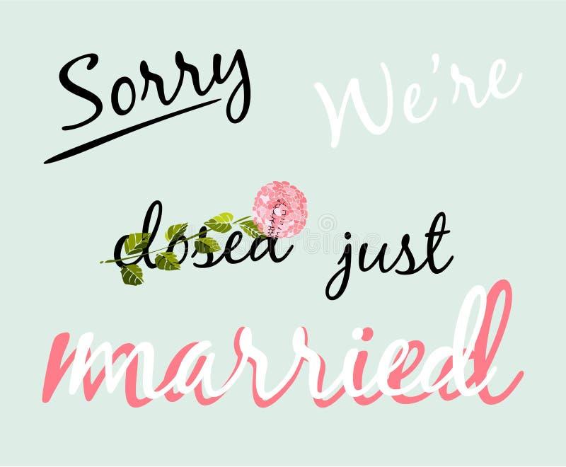 Het vector decoratieve hand getrokken van letters voorzien van droevige tekst zijn wij gehuwd vector illustratie