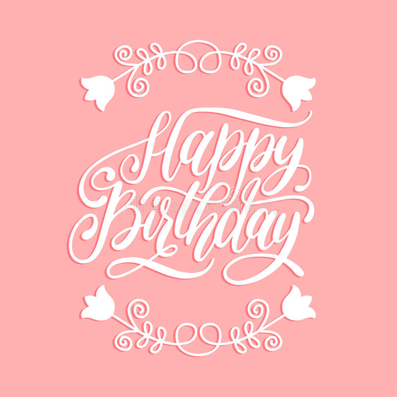 Het vector Gelukkige Verjaardagshand van letters voorzien voor groet, uitnodigingskaart Vakantie typografische affiche met bloeme stock illustratie