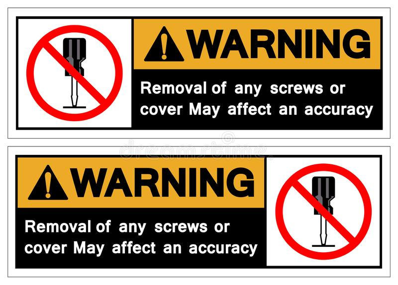 Het waarschuwen verwijdert van om het even welke schroeven of behandelt kan een Teken van het accruacysymbool, Vectorillustratie  stock illustratie