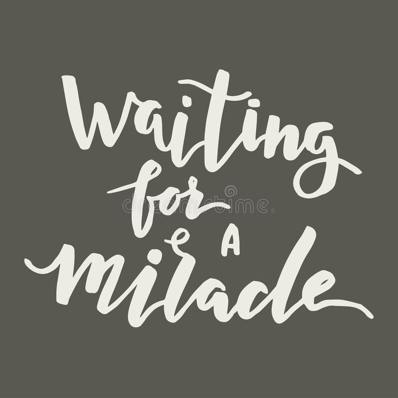 Het wachten op mirakel het van letters voorzien stock illustratie