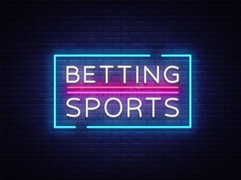 Het wedden Sportenvector Het wedden neonteken Helder nachtuithangbord bij het gokken, het wedden Lichte banner, ontwerpelement stock illustratie